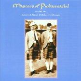 Masters Of Piobaireachd Vol. 2