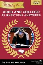 What If It's ADHD and College