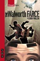 The Walworth Farce (NHB Modern Plays)