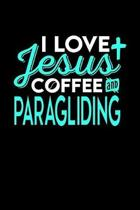 I Love Jesus Coffee and Paragliding