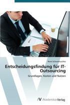 Entscheidungsfindung Fur It-Outsourcing