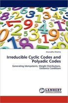 Irreducible Cyclic Codes and Polyadic Codes