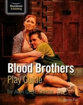Blood Brothers Play Guide for AQA GCSE Drama