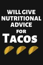 Will Give Nutritional Advice for Tacos