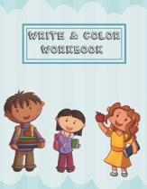 Write & Color Workbook: A handwriting and coloring book for kids learning letters and handwriting.