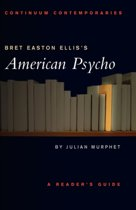 Bret Easton Ellis' American Psycho