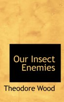 Our Insect Enemies
