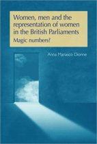 Women, Men and the Representation of Women in the British Parliaments