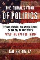 The Tribalization of Politics