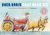 Boer Boris  - Boer Boris gaat naar zee + vertelplaten