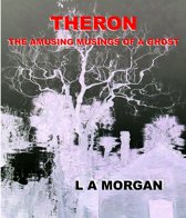 Theron:The Amusing Musings of a Ghost
