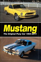 Mustang - The Original Pony Car