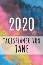 2020 Tagesplaner von Jane: Personalisierter Kalender f�r 2020 mit deinem Vornamen