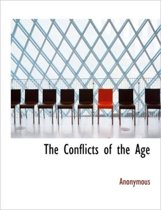 The Conflicts of the Age