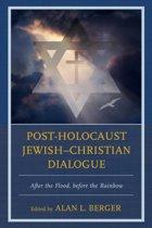 Post-Holocaust Jewish-Christian Dialogue