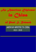 An American Diplomat in China of Paul S. Reinsch