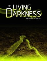 The Living Darkness
