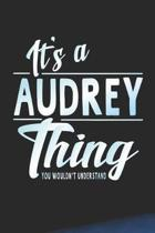 It's a Audrey Thing You Wouldn't Understand
