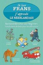 Ik leer Frans / J'apprends le néerlandais