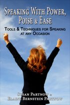 Speaking With Power, Poise & Ease
