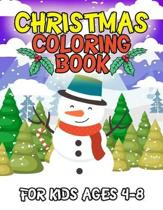 Christmas Coloring Book for Kids Ages 4-8: A Christmas Coloring Books with Fun Gifts for Kids Boys Girls