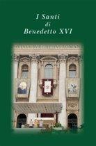 I santi di Benedetto XVI