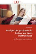 Analyse Des Pratiques de Lecture Sur Livres �lectroniques