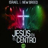 Jesus En El Centro En Vivo