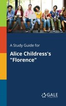 A Study Guide for Alice Childress's Florence