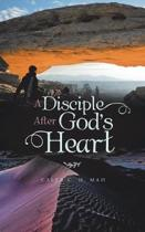 A Disciple After God's Heart