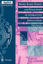 Model-Based Design and Evaluation of Interactive Applications