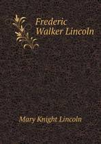Frederic Walker Lincoln