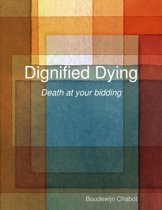 Dignified Dying