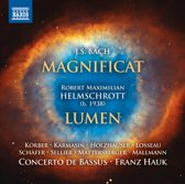 J.S. Bach: Magnificat/Robert Maximilian Helmschrott: Lumen