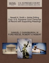 Newell H. Smith V. Noble Drilling Corp. U.S. Supreme Court Transcript of Record with Supporting Pleadings