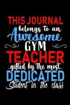 This Journal belongs to an Awesome Gym Teacher