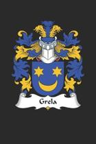Grela: Grela Coat of Arms and Family Crest Notebook Journal (6 x 9 - 100 pages)