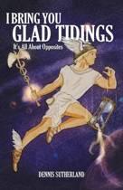 I Bring You Glad Tidings