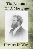 The Romance of a Mortgage