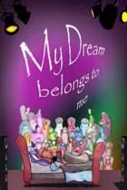 My Dream Belongs to Me