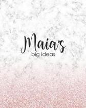 Maia's Big Ideas: Personalized Notebook - 8x10 Lined Women's Journal