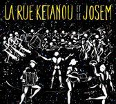 La Rue Ketanou Et Le Josem