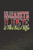 Elizabeth Life Is The Best Life