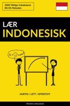 Lær Indonesisk: Hurtig / Lett / Effektivt: 2000 Viktige Vokabularer