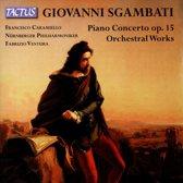 Piano Concerto; Orchestral Works