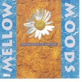 Mellow Moods: Knowledge Of Nature