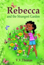 Rebecca and the Strangest Garden