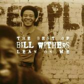 The Best Of Bill Withers: Lean