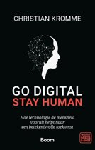Go digital, stay human
