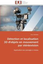 D�tection Et Localisation 3D d'Objets En Mouvement Par St�r�ovision